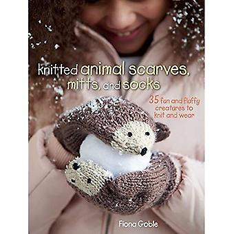 Knitted Animal Scarves, Mitts, and Socks - 35 fun and fluffy creatures to knit and wear