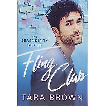 Fling Club (The Serendipity� Series)