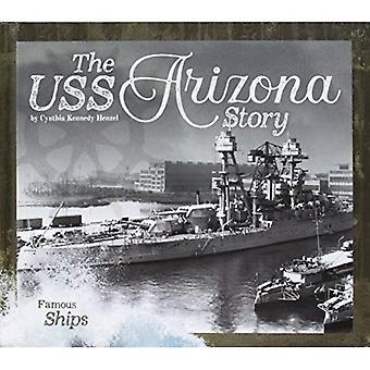 The USS Arizonastory (Famous Ships)