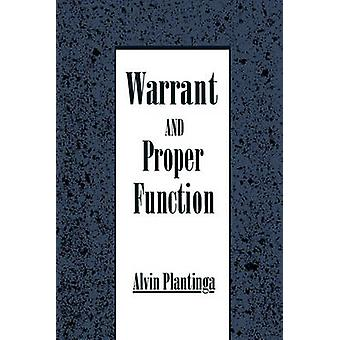 Warrant and Proper Function by Plantinga & Alvin