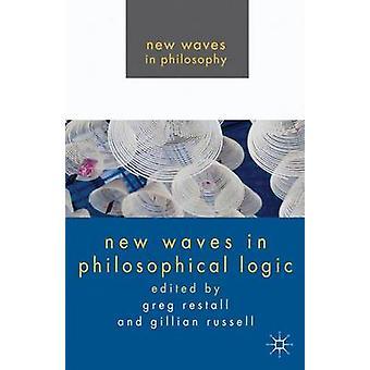 Nuevas olas en lógica filosófica por Restall y Greg