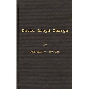 David Lloyd George by Morgan & Kenneth O.