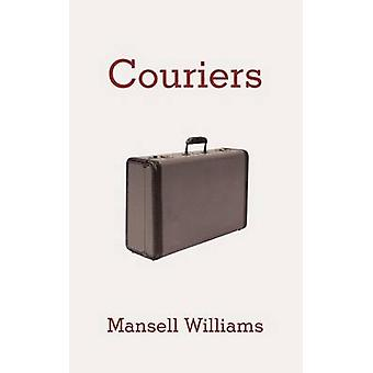 Couriers by Williams & Mansell