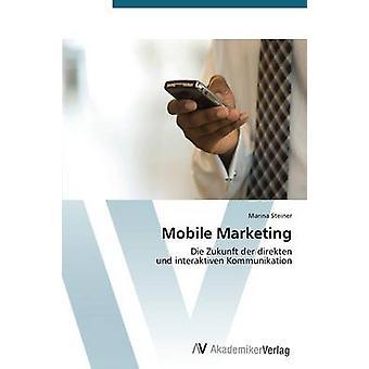 Mobil marknadsföring av Steiner Marina
