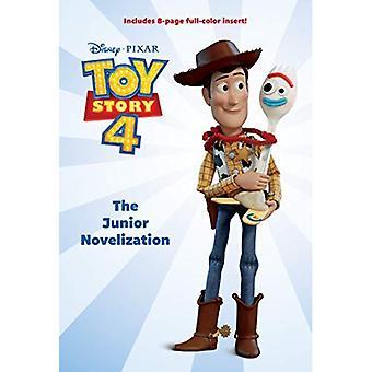 Toy Story 4: le Junior novelization (Disney/Pixar Toy Story 4)