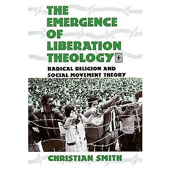 The Emergence of Liberation Theology - Radical Religion and Social Mov