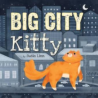 Big City Kitty by Susie Linn - Lindsay Dale - 9781784456641 Book