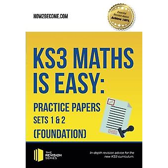 KS3 Maths is Easy - Practice Papers Sets 1 & 2 (Foundation). Complete