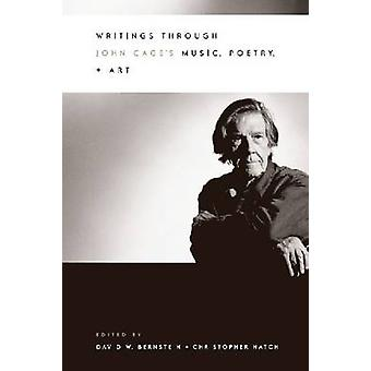 Writings Through John Cage's Music - Poetry and Art (New edition) by