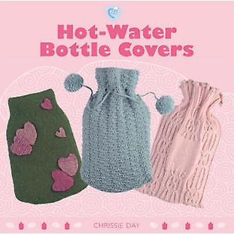 Hot-water Bottle Covers by Chrissie Day - 9781861086174 Book