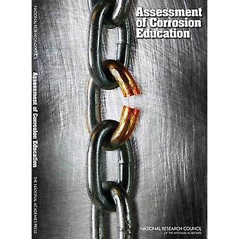 Assessment of Corrosion Education by Committee on Assessing Corrosion