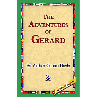 Las aventuras de Gerard por Doyle y Arthur Conan