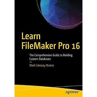 Lär dig FileMaker Pro 16 av mark Munro