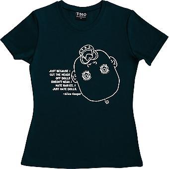 "Alice Cooper ""Dolls"" Zitat Navy Blue Frauen's T-Shirt"