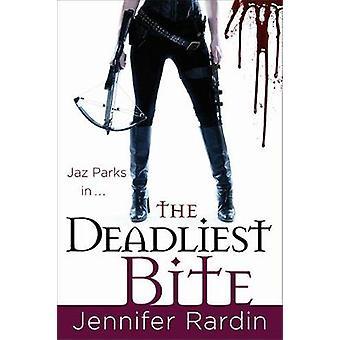 LA morsure plus meurtrière par Jennifer