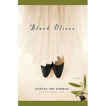 زيتون أسود من دودمان & مارثا تود