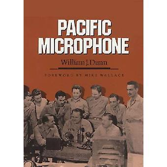 PACIFIC MICROPHONE von Dunn & William J.