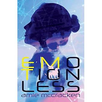 Emotionless by McCracken & Amie