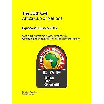 2015 Africa Cup of Nations Complete Tournament Record by Barclay & Simon