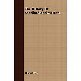 The History Of Sandford And Merton by Day & Thomas