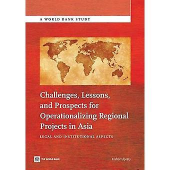 Udfordringer erfaringer og perspektiver for operationalisering regionale projekter i Asien juridiske og institutionelle aspekter af Uprety & Kishor