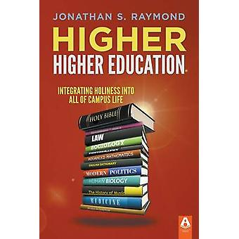 Higher Higher Education by Raymond & Jonathan S.