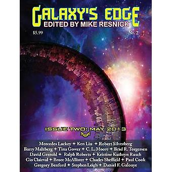 Galaxys Edge Magazine Issue 2 May 2013 by Lackey & Mercedes