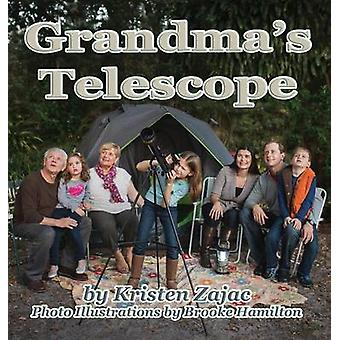 Grandmas Telescope by Zajac & Kristen