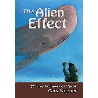 The Alien Effect by Neeper & Cary