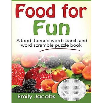 Food for Fun by Jacobs & Emily