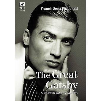 The Great Gatsby by Fitzgerald & F. Scott