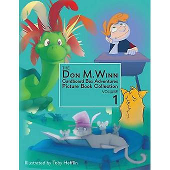 The Don M. Winn Cardboard Box Adventures Picture Book Collection Volume One by Winn & Don M.
