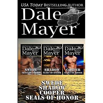 SEALs of Honor Books 46 Swede Shadow and Cooper by Mayer & Dale