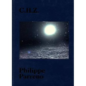 C.H.Z by Phillippe Parreno - 9788862082532 Book
