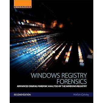 Windows Registry Forensics - Advanced Digital Forensic Analysis of the