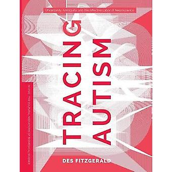 Seguimiento del autismo - Incertidumbre - Ambiguidad - y el trabajo afectivo de