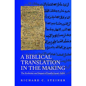A Biblical Translation in the Making - The Evolution and Impact of Saa