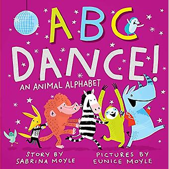 ABC Dance! door Eunice Moyle - 9781523507467 Boek