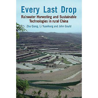 Every Last Drop - Rainwater Harvesting and Sustainable Technologies in