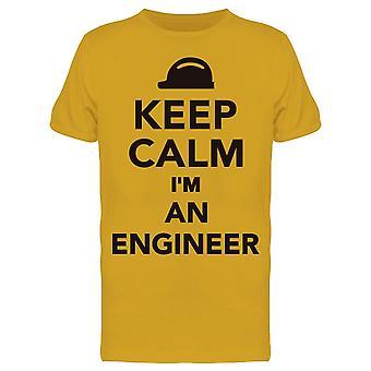 Pidä rauhallinen I'm Engineer Tee Men's -Image By Shutterstock
