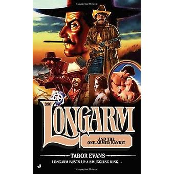 Longarm and the One-Armed Bandit by Tabor Evans - 9780515148152 Book