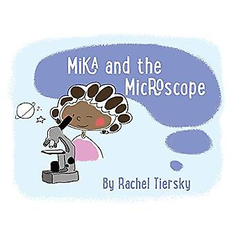 Mika and the Microscope by Rachel Tiersky - 9781543959291 Book