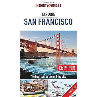 Insight Guides Explore San Francisco (Travel Guide with Free eBook) b