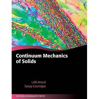 Continuum Mechanics of Solids by Lallit Anand