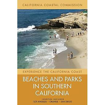 Beaches and Parks in Southern California - Counties Included - Los Angeles Orange San Diego