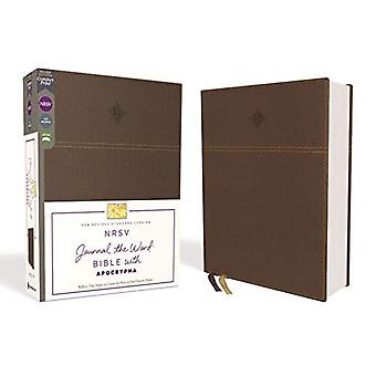 NRSV, Journal the Word Bible with Apocrypha, Leathersoft, Brown, Comfort Print: Reflect, Journal, or� Create Art Next to Your Favorite Verses