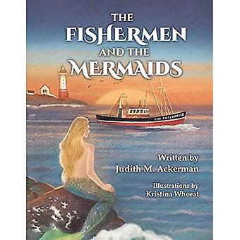 The Fishermen and the Mermaids