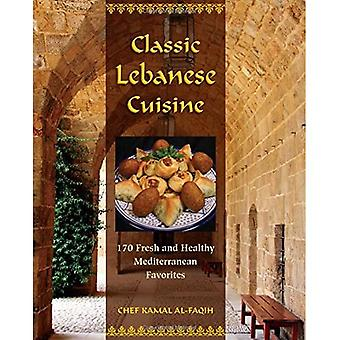 Cozinha Libanesa Clássica: 180 Favoritos frescos e saudáveis do Mediterrâneo