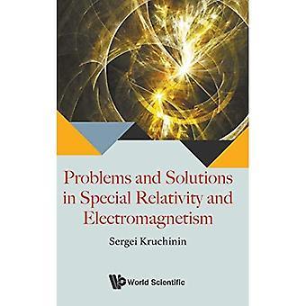Problemy i rozwiązania w szczególnej teorii względności i elektromagnetyzm