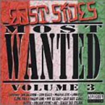 Vol. 3-East Side's Most Wanted [CD] USA import
